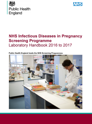 NHS Infectious Diseases in Pregnancy Screening Programme Laboratory Handbook 2016 2017 with gateway number-1