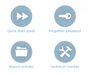 Four buttons from the online support centre. Quick start guide. Forgotten password. Report activity. Technical checker.