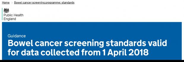 The revised bowel cancer screening standards online at GOV.UK