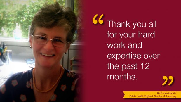 PHE's Director of Screening, Professor Anne Mackie, alongside text saying 'Thank you all for your hard work and expertise over the past 12 months.'