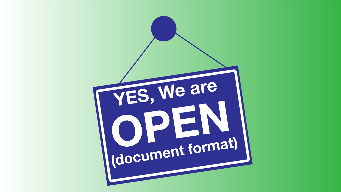 A blue sign on a green background with the words Yes, we are open. Then, in brackets, it says document format