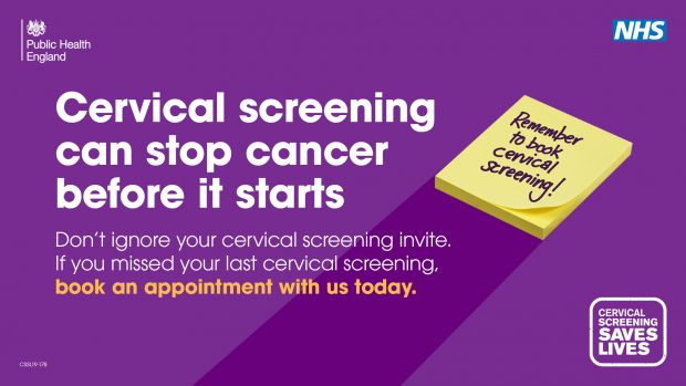 A poster campaign with the words 'cervical screening can stop cancer before it starts', with a post it note saying 'remember to book cervical screening!'