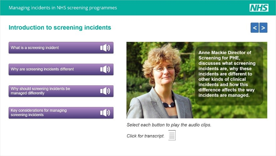 The introduction screen of the screening incidents module. There is a photo of Anne Mackie, director of screening for PHE, and a number of buttons to find out more about screening incidents which open audio clips.